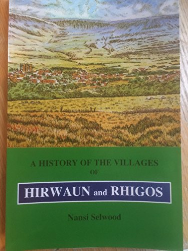9780000772756: A History of the Villages of Hirwaun and Rhigos