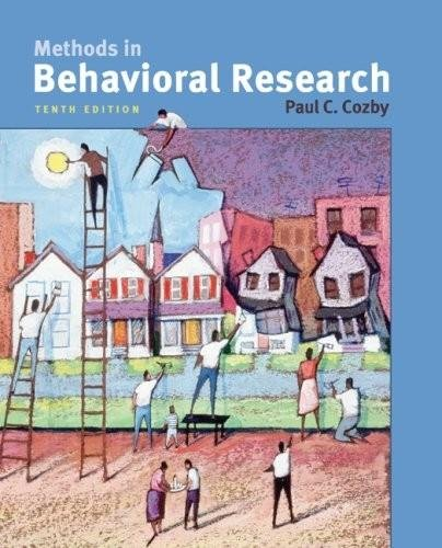 Methods in Behavioral Research (10th, Tenth Edition) - By Paul C. Cozby [Book Only]: Paul C. Cozby ...