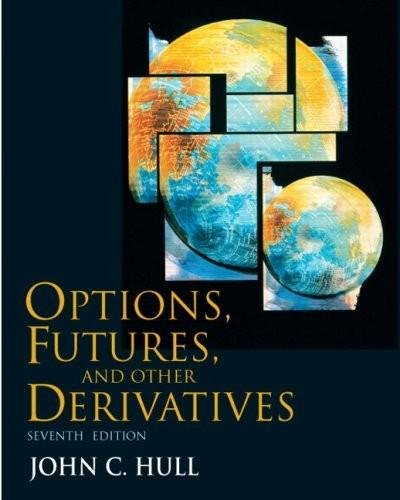 9780000906236: Options, Futures, and Other Derivatives (7th, Seventh Edition) - By John C. Hull [Book Only]