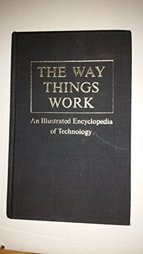 9780000913159: The Way Things Work: An Illustrated Encyclopedia of Technology