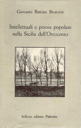 9780000990587: intellettuali e poesia popolare nella sicilia dell' ottocento