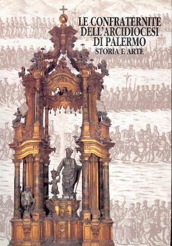 9780000991287: le confraternite dell' arcidiocesi di palermo storia e arte