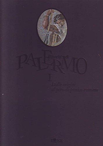 9780000991904: Storia di Palermo vol. I : dalle origini al periodo punico romano
