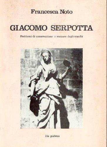 9780000992536: Giacomo Serpotta problemi Di Conservazione E Restauro Degli Stucchi