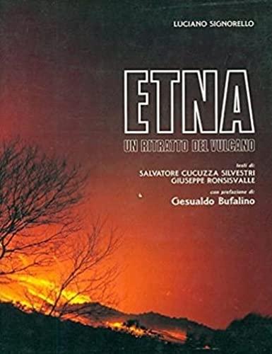 9780000993694: Etna Un Ritratto Del Vulcano