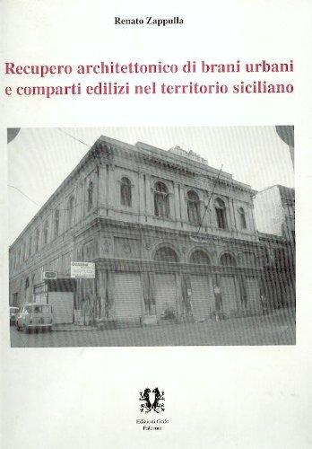 9780000994240: recupero architettonico di brani urbani e comparti edilizi nel territorio siciliano
