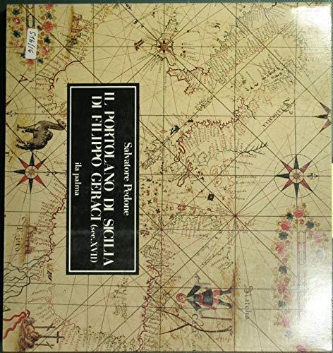 9780000994370: Il portolano di Sicilia di Filippo Geraci (sec. XVII)