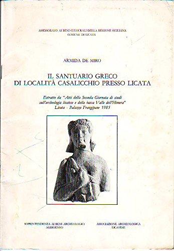 9780000995735: Il Santuario greco di località Casalicchio presso Licata