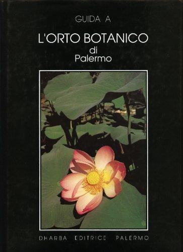 9780000995810: l'orto botanico di palermo