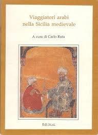 9780000997265: Viaggiatori Arabi Nella Sicilia Medievale