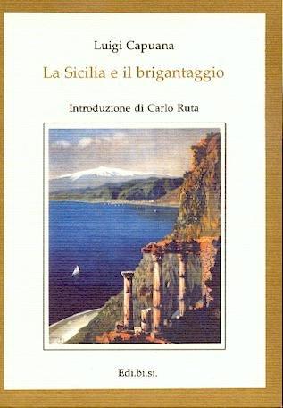 9780000997418: la sicilia e il brigantaggio