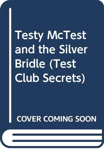 9780001000322: Testy McTest and the Silver Bridle: CCT1j (Test Club Secrets, Book 6)