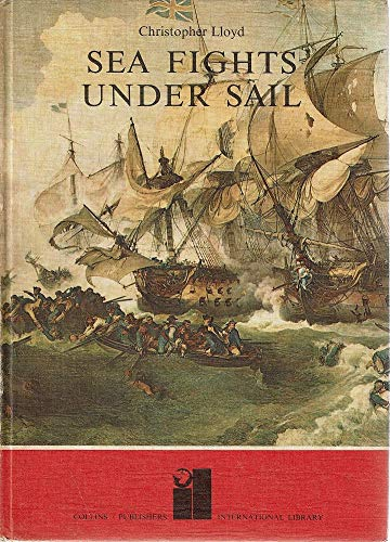 9780001001176: Sea fights under sail (International library)