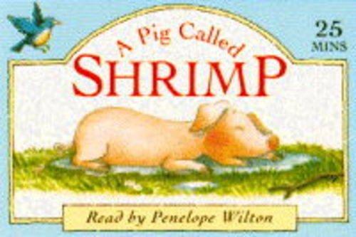 9780001005174: A Pig Called Shrimp