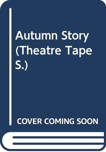 9780001005327: Autumn Story (Theatre Tape)