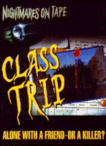 9780001006140: Class Trip (Nightmares on Tape)