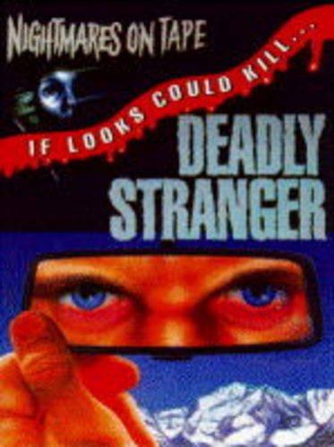 9780001006157: Deadly Stranger (Nightmares on Tape)