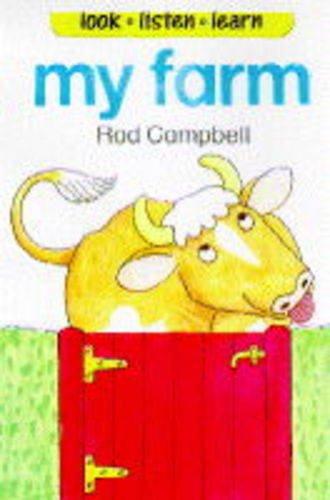 9780001006461: My Farm (Look, listen, learn)