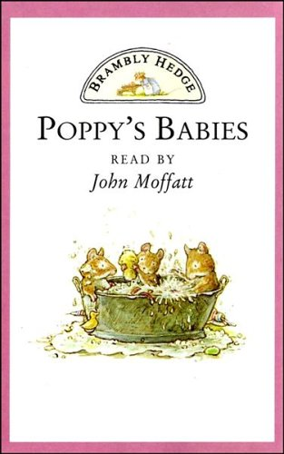 9780001006607: Brambly Hedge - Poppy's Babies: Poppy and Dusty's New Family
