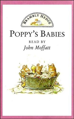 9780001006607: Brambly Hedge ? Poppy?s Babies: Poppy and Dusty?s New Family