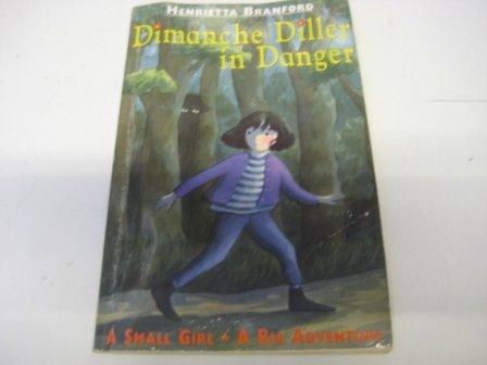 9780001006713: Dimanche Diller in Danger