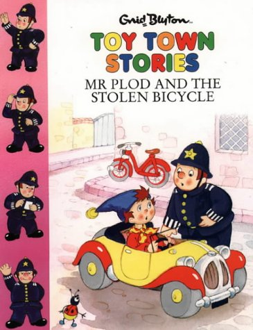 9780001007222: Mr Plod and the Stolen Bicycle (Toy Town Stories)