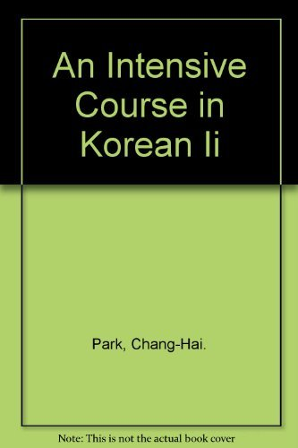 9780001008212: An Intensive Course in Korean Ii