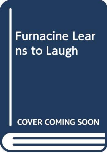 Furnacine Learns to Laugh (Collins surprise books) (0001011162) by Caryl Koelling