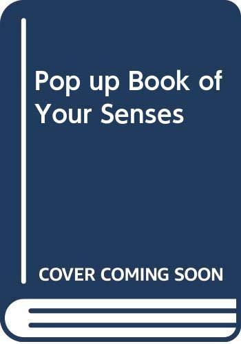 9780001011588: Pop up Book of Your Senses