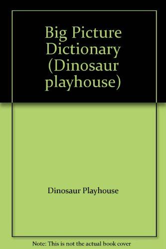 9780001013933: Big Picture Dictionary (Dinosaur playhouse)