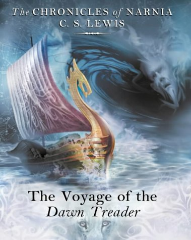 9780001016156: The Voyage of the Dawn Treader (The Chronicles of Narnia, Book 5)