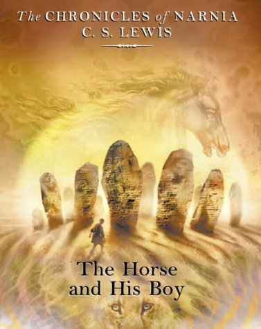 9780001016187: The Horse and His Boy (The Chronicles of Narnia, Book 3)