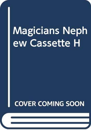 9780001016200: Magicians Nephew Cassette H