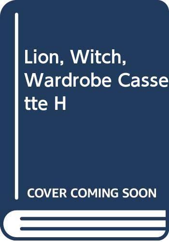 9780001016279: Lion Witch Wardrobe Cassette H