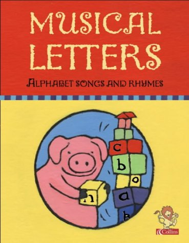9780001018112: Musical Letters: Alphabet Songs and Rhymes