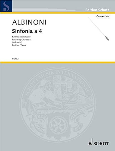 9780001020931: SCHOTT ALBINONI TOMASO - SINFONIA A 4 - STRING ORCHESTRA Classical sheets Full score