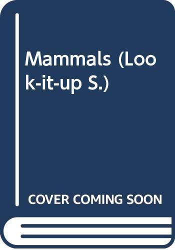 9780001022027: Mammals (Look-it-up S)
