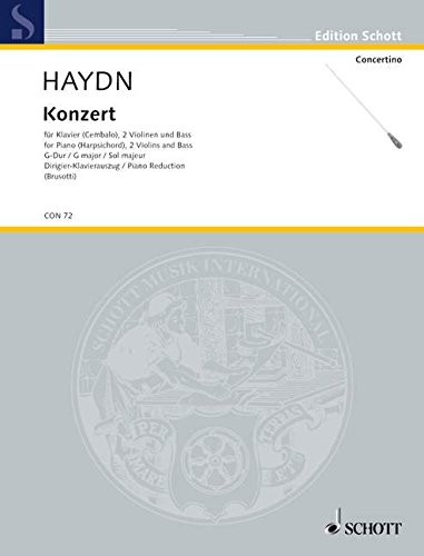 9780001022324: SCHOTT HAYDN JOSEPH - CONCERTO G MAJOR HOB. XVIII: 9 - PIANO (HARPSICHORD), 2 VIOLINS AND BASS Partition classique Piano - instrument � clavier Piano