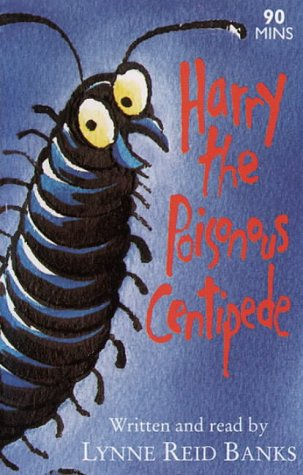 9780001024472: Harry the Poisonous Centipede: Unabridged