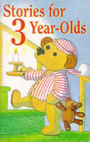 9780001024601: Stories for 3 Year-Olds: Unabridged (Collins Audio)