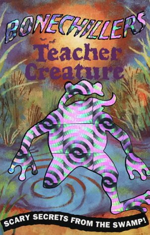 9780001024779: Bonechillers - Teacher Creature