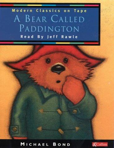 9780001024977: Modern Classics on Tape ? A Bear Called Paddington: Unabridged