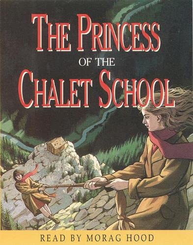 9780001025233: The Princess of the Chalet School (Chalet School on Tape)
