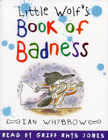 9780001025271: Little Wolf's Book of Badness: Unabridged