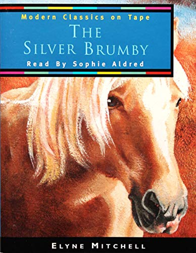 9780001025349: The Silver Brumby (Modern Classics on Tape)