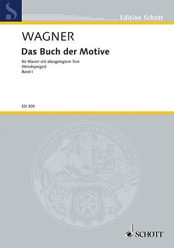 9780001031180: Das Buch der Motive Band 1 - aus Opern und Musikdramen Richard Wagners - piano (avec Text) - ED 300