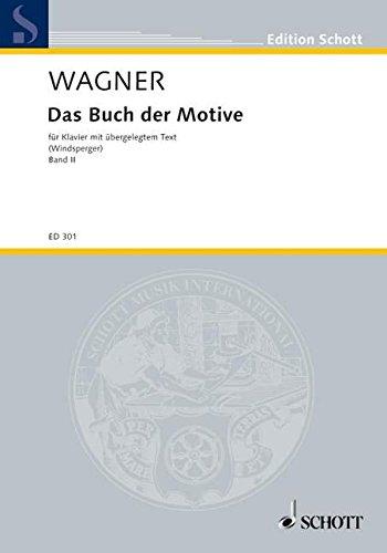 9780001031197: Das Buch der Motive Band 2 - aus Opern und Musikdramen Richard Wagners - piano (avec texte) - ED 301