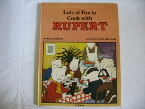 9780001033252: Lots of Fun to Cook with Rupert