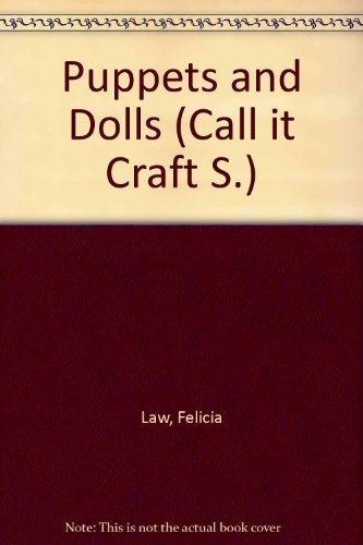 9780001033269: Puppets and Dolls (Call it Craft S)