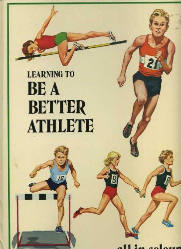 9780001033313: Learning to be a Better Athlete